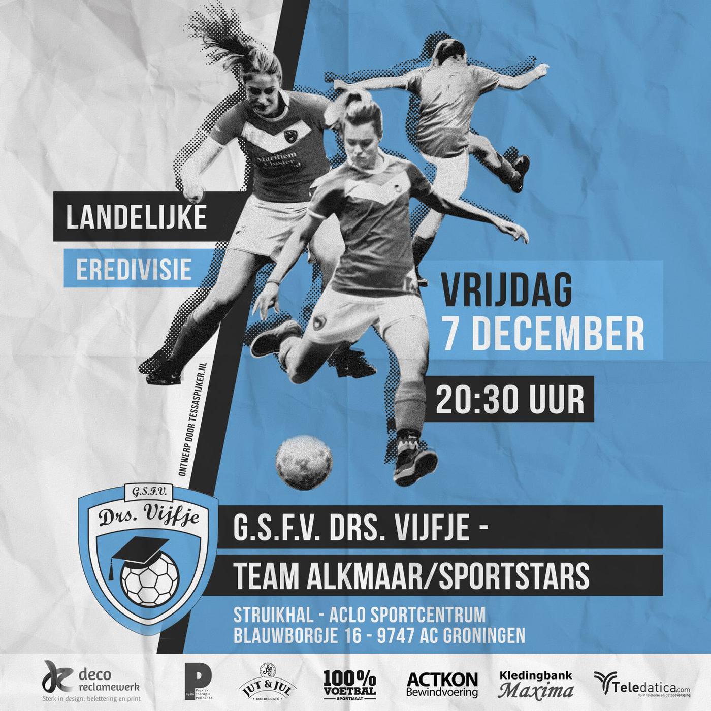 Thuiswedstrijd VR1 - Team Alkmaar Sportstars 1