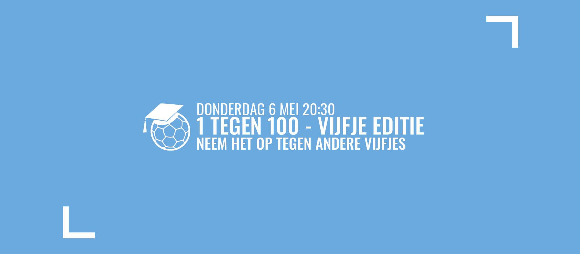 1 Tegen 100 - Vijfje Editie
